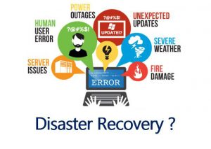 Back up and Disaster Recovery